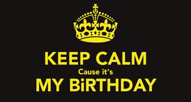 Hey! It's My Birthday!! **58** YOW!!!