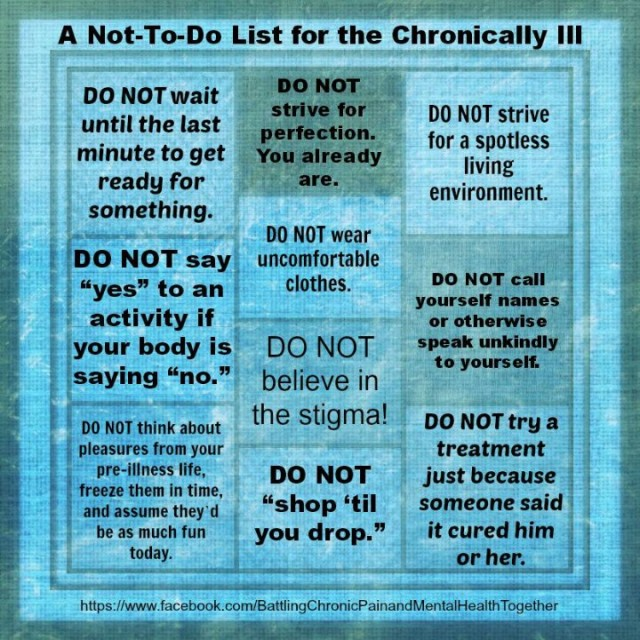A Not-To-Do List For The Chronically Ill