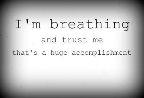 I'm Breathing....