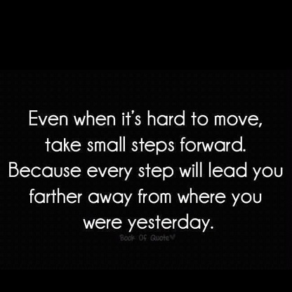 Take Small Steps....